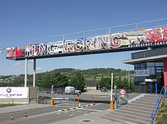 Main entrance of Hungaroring, the Somlyó Hill and Aquaréna water park is behind - Mogyoród, Ungaria